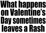 Valentine's Day Leaves Rash