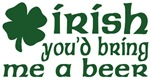 irish Bring Me a Beer