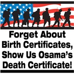 Show Us Osama's Death Certificate T-Shirts