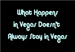 What Happens in Vegas Doesn't Always Stay in Vegas