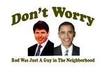 Don't Worry, Rod Was Just A Guy in the Neighborhoo