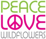 Peace Love Wildflowers