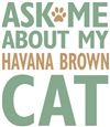 Havana Brown  Cat Merchandise