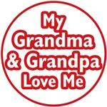 My Grandma and Grandpa Love Me