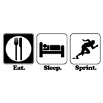 Eat. Sleep. Sprint.