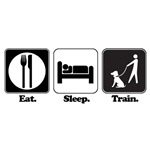 Eat. Sleep. Train. (Dog Trainer)