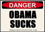 Danger - Obama Sucks