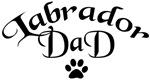 Labrador Dad (fancy text)