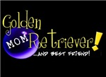Golden Retriever MOM (and best friend!)