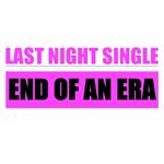 Bachelorette End of an Era T-shirts
