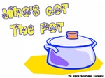 Who has the Pot