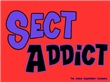Sect Addict (Sex?)
