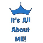 It's All About Me!  Blue
