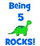 Being 5 Rocks! Dinosaur