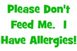 Please Don't Feed Me - Allergies - Green