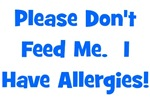 Please Don't Feed Me - Allergies - Blue