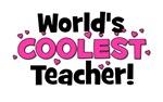 World's Coolest Teacher!