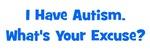 I Have Autism - Blue