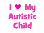 I Love My Autistic Child