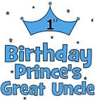 1st Birthday Prince's Great Uncle!