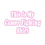 This Is My Cancer Fighting Shirt (Pink)