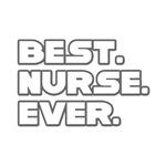 Best. Nurse. Ever.