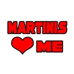 Martinis Love Me
