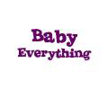 Baby Everything