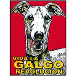 Viva La Galgo Revolucion