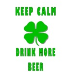 Keep Calm Drink More Beer