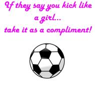 Kick Like A Girl (Soccer)