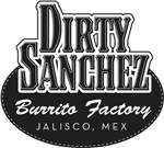 Dirty Sanchez Burrito Factory