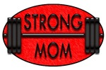 STRONG MOM T-Shirts and Gifts