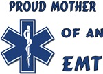 Proud Mother of an EMT Apparel and Gifts
