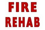 Fire Rehab
