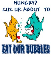 Hungry - Eat OUR bubbles  t-shirts & gifts