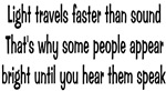 Light Travels Faster