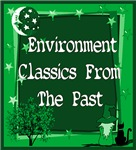 ENVIRONMENTAL CLASSICS/PAST EARTH DAYS