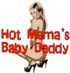 Hot Mama's Baby Daddy