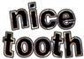 Nice Tooth