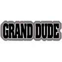 Grand Dude T-Shirt & Gifts