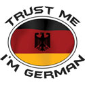 Trust Me I'm German T-Shirt