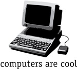 Computers are cool