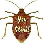 You Stink!  Stink Bug