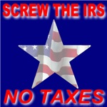 Screw The IRS No Taxes