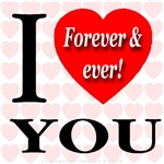 I Love You Forever & ever!