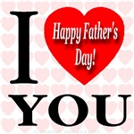 I Love You Happy Father's Day