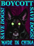 Boycott Made In China K9 Killers Save Dogs! Skyblu