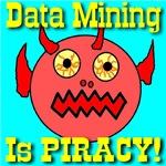 Beware Data Mining Is Piracy!
