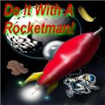 Do It With A Rocketman
